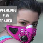 Masken Empfehlung für Frauen